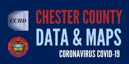 Chester County Data and Maps - COVID-19