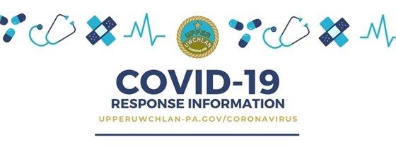 COVID-19 Response Information is at upperuwchlan-pa.gov/coronavirus
