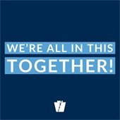 We're all in this together!